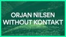 Orjan Nilsen feat R Lend Without Kontakt BASS BOOSTED