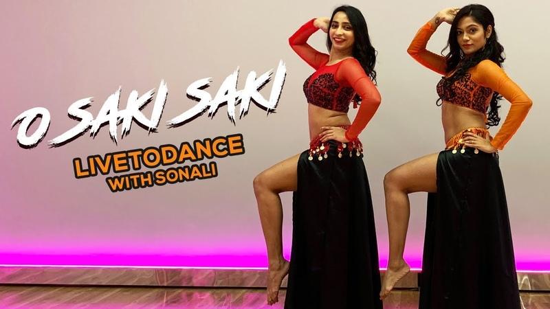 O SAKI SAKI Batla House Nora Fatehi Belly Dance LiveToDance with Sonali