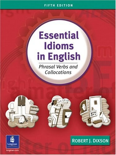 Robert J. Dixson] Essential Idioms in English  Ph