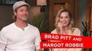 'It's uncomfortable at the urinal' Margot Robbie and Brad Pitt talk awkward fan encounters