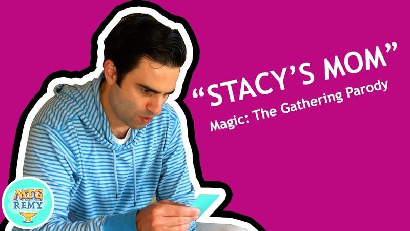 Stacy's Mom Magic The Gathering Parody