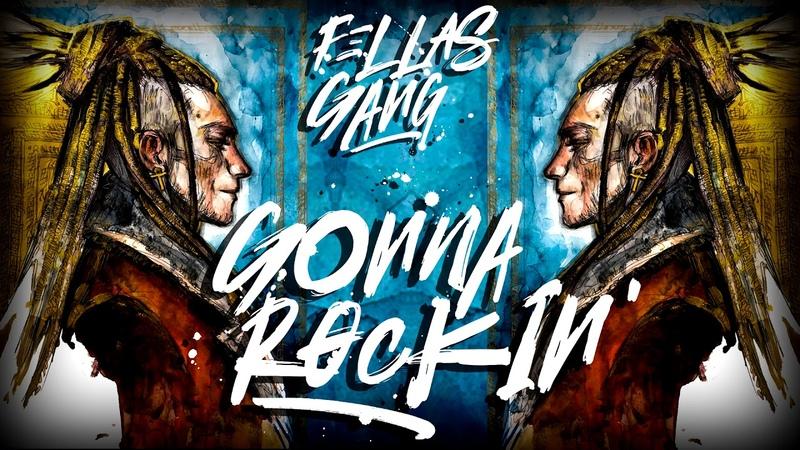 Fellas Gang - Gonna Rockin