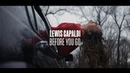 Lewis Capaldi Before You Go Official Video