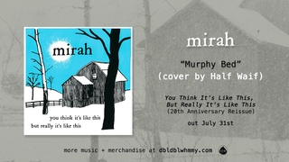 Mirah - Murphy Bed (Half Waif Cover) (Official Audio)