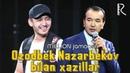 Million jamoasi - Ozodbek Nazarbekov bilan xazillar