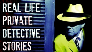 3 Mysterious TRUE Private Detective Stories