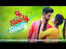 Slowly Slowly Ishare Tere Guru Randhawa Cute Love Story 2019 Cover by Aman Sharma