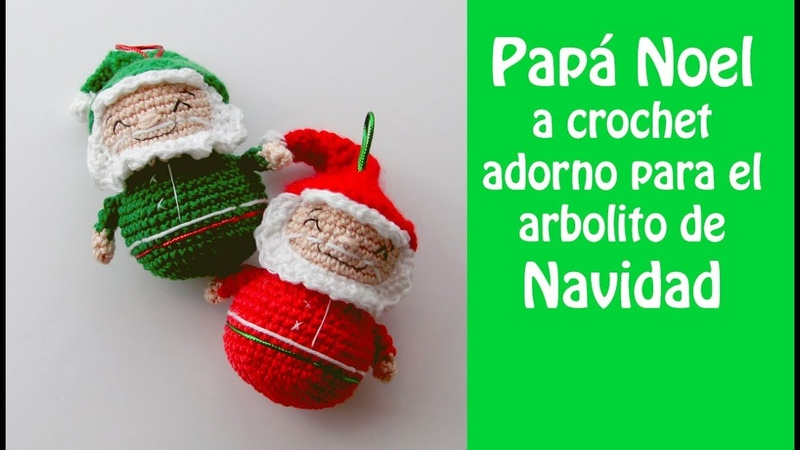 PAPA NOEL a crochet adorno para el árbol de Navidad paso a paso