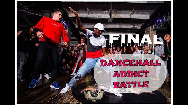 DANCEHALL ADDICT PRO 2019 | FINAL - PAPI K vs KREKER (win)