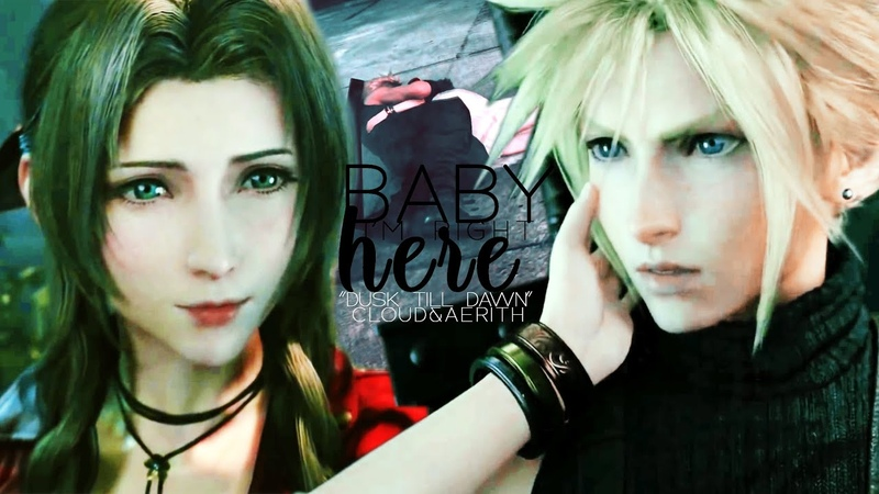 Cloud and Aerith BABY I'M RIGHT HERE FF7R LOVE GMV