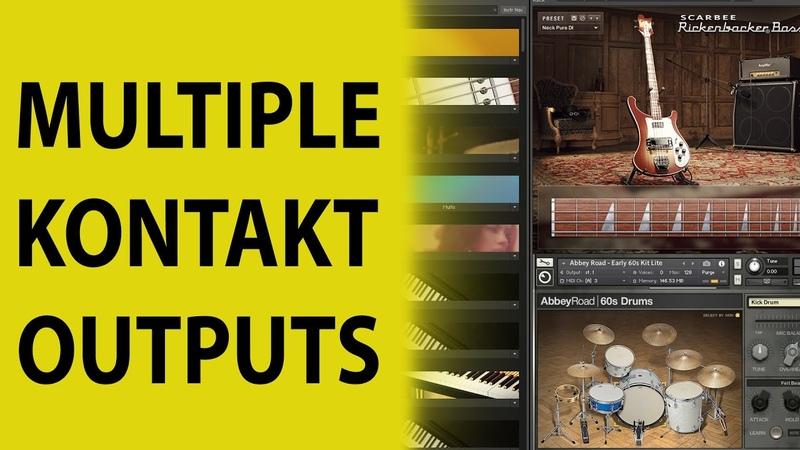 Cakewalk by Bandlab Multiple Kontakt Outputs