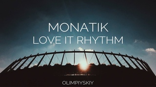 MONATIK - Love It Ритм   Live Stadium Show 2019   НСК Олимпийский Киев