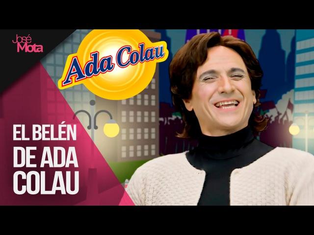 El Belén De Ada Colau - Especial Nochevieja 2015   José Mota