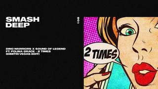 Dino Warriors x Sound of Legend ft. Polina Grace - 2 Times (Dimitri Vegas Edit)