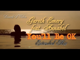 Gareth Emery feat. Annabel - Youll Be OK (Extended Mix) (DimakSVideo)