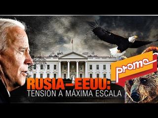Promo – Detrás De La Razón: ¿A qué punto llevará la más reciente escalada de tensión entre Rusia y Estados Unidos?