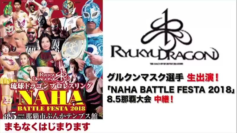 RDPW Naha Battle Festa 2018 (05.08.2018)