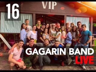 GAGARIN BAND LIVE #16