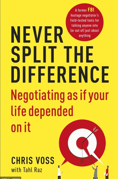 Chris Voss - Never Split the Difference  Negotiating As If Your Life Depended On It-HarperBusiness (2016)