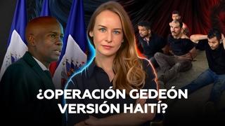 Mercenarios colombianos en Haití: ¿qué hay detrás del magnicidio de Moïse?