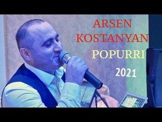 Arsen Kostanyan - Popurri 2021