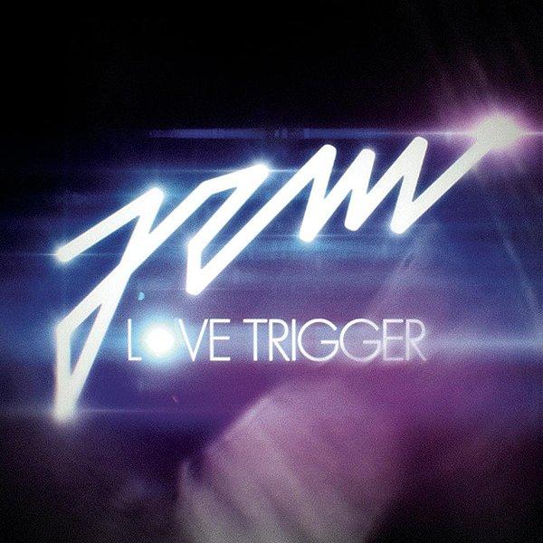 Jem album Love Trigger