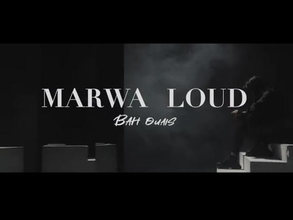 Marwa Loud Bah Ouais Clip Officiel