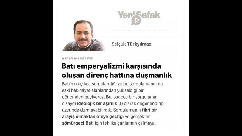 07 Selçuk Türkyılmaz Batı emperyalizmi karşısında oluşan direnç hattına düşmanlık