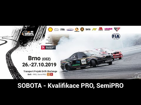 RD8 Transport Projekt Drift Challenge - BRNO - 25. - 27. 10 .2019 Qualifications SEMI-PRO and PRO