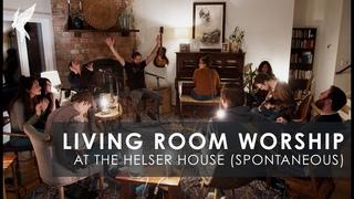Spontaneous Worship during Covid Crisis | Jonathan and Melissa Helser & Cageless Birds | Amanda Cook