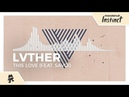 LVTHER This Love feat Savoi Monstercat Release