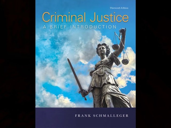 Solution Manual Test Bank for Criminal Justice A Brief Introduction 13th Edition