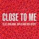 Ellie Goulding, Diplo, Red Velvet - Close To Me
