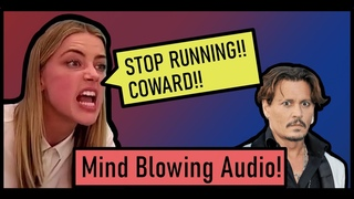 Amber Heard & Johnny Depp:  The Real ABUSER FINALLY REVEALED!! (UNCENSORED AUDIO!)