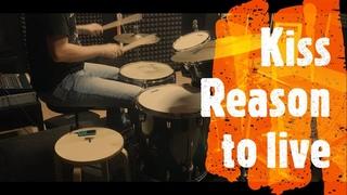 Kiss - Reason to live - drumcover by Evgeniy sifr Loboda