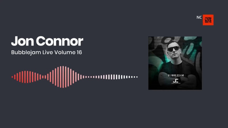 Techno Music Jon Connor Bubblejam Live Volume 16