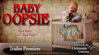 Baby Oopsie Official Trailer