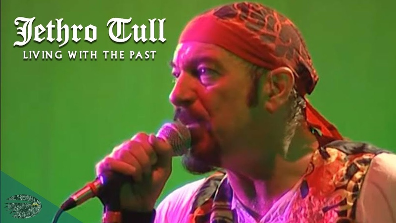 Jethro Tull A New Yesterday Living With The Past