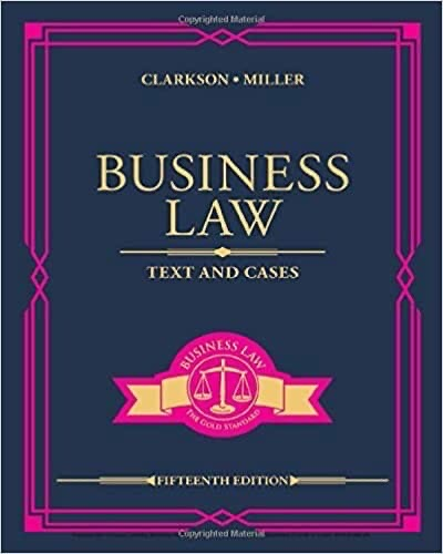 Business Law Text and Cases 15th Edition