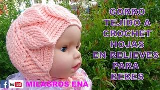 PARTE 1 Gorro a crochet HOJAS EN RELIEVES UNISEX para bebes PASO A PASO EN TUTORIAL