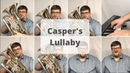 Caspers Lullaby - Euphonium, Piano, Vocal Cover